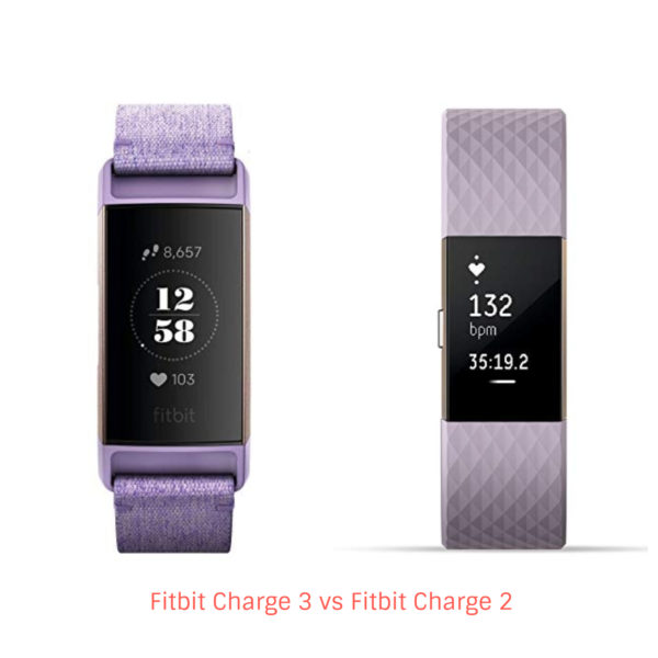 Fitbit Charge 3 vs Charge 2 – Which Fitness Tracker Is